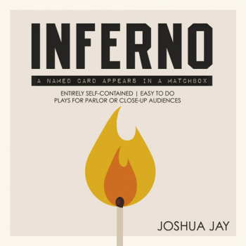 Inferno - by Joshua Jay