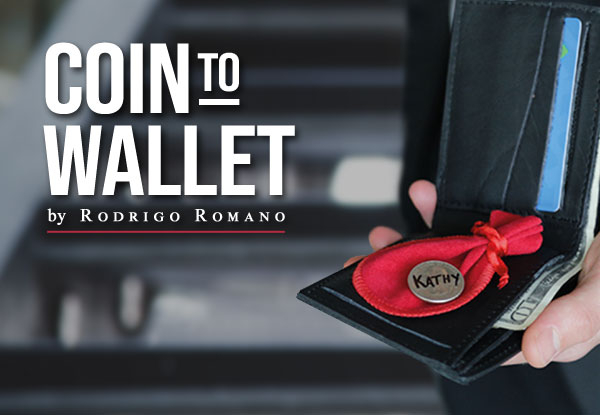 Coin to Wallet by Rodrigo Romano and Mysteries